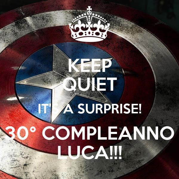 Keep Quiet It S A Surprise 30 Compleanno Luca Poster Stefania