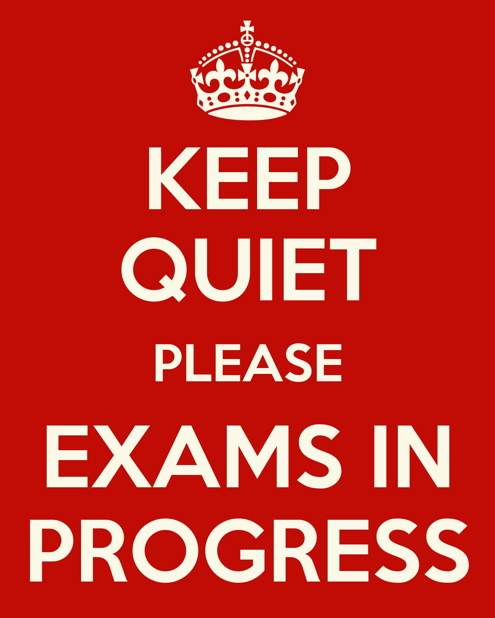 Keep Quiet Pictures Keep Quiet Please Exams In Progress