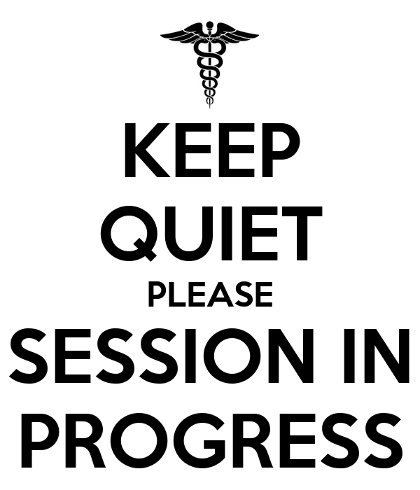 keep quiet please session in progress poster andy keep calm o matic