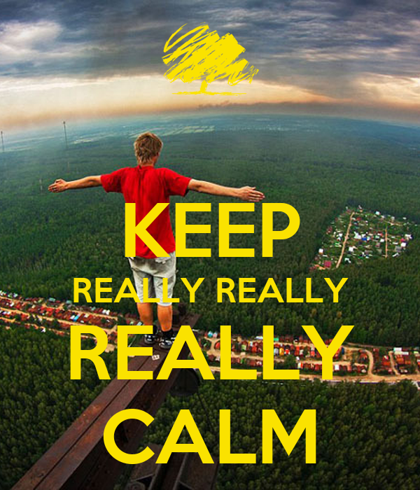 KEEP REALLY REALLY REALLY CALM Poster | connor | Keep Calm ...