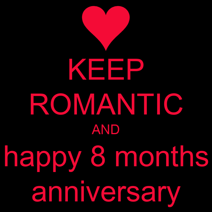 8 months anniversary quotes happy quotesgram