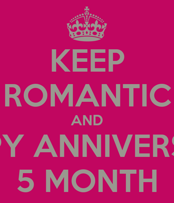 five month dating anniversary images