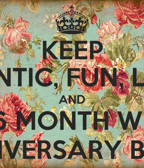 KEEP ROMANTIC, FUN, LOVING AND HAPPY 6 MONTH WEDDING ANNIVERSARY ...