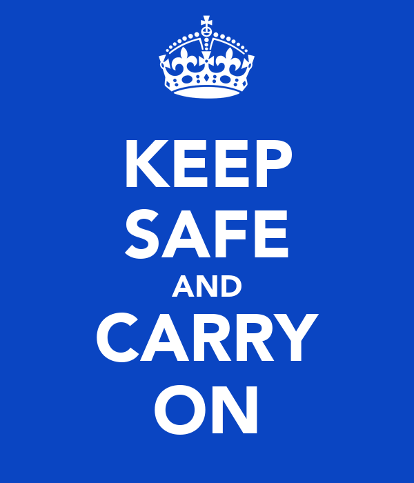 KEEP SAFE AND CARRY ON Poster   peter Hopper   Keep Calm-o-Matic
