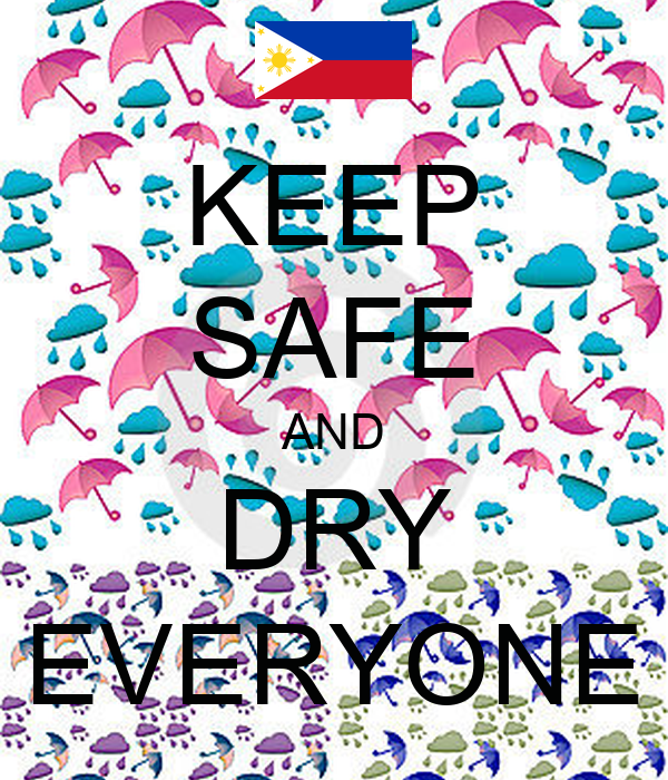KEEP SAFE AND DRY EVERYONE Poster | as | Keep Calm-o-Matic