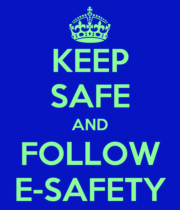 Image result for keep safe and follow e safety