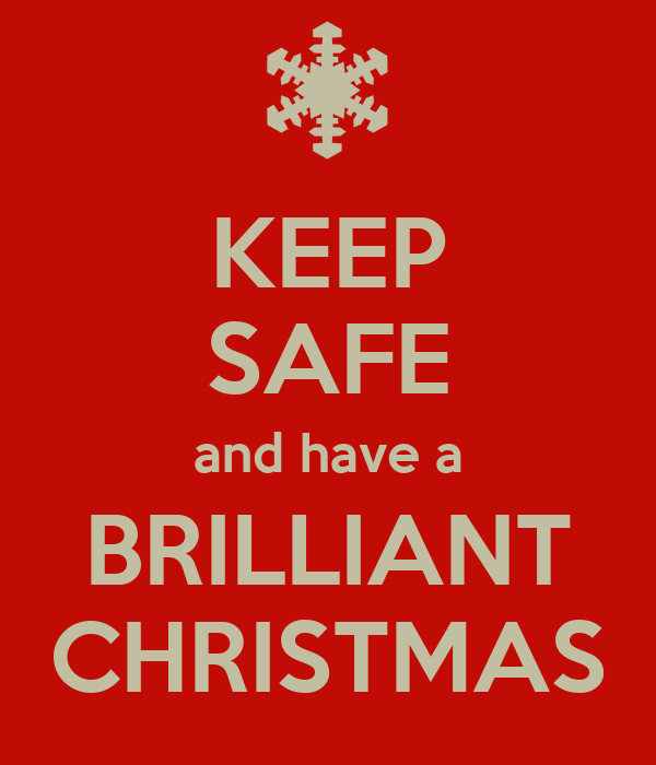 KEEP SAFE and have a BRILLIANT CHRISTMAS Poster | Martin Stand | Keep  Calm-o-Matic