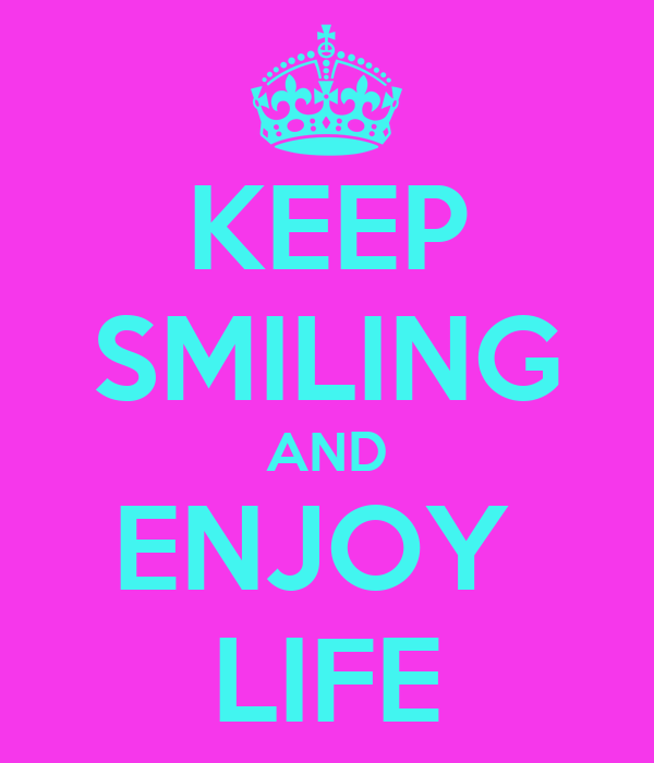 Keep smiling - это что такое keep smiling