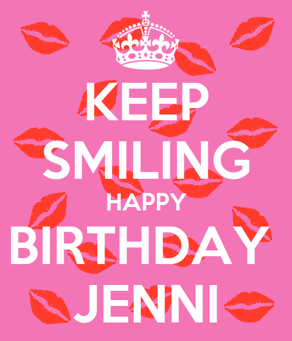 KEEP SMILING HAPPY BIRTHDAY JENNI Poster