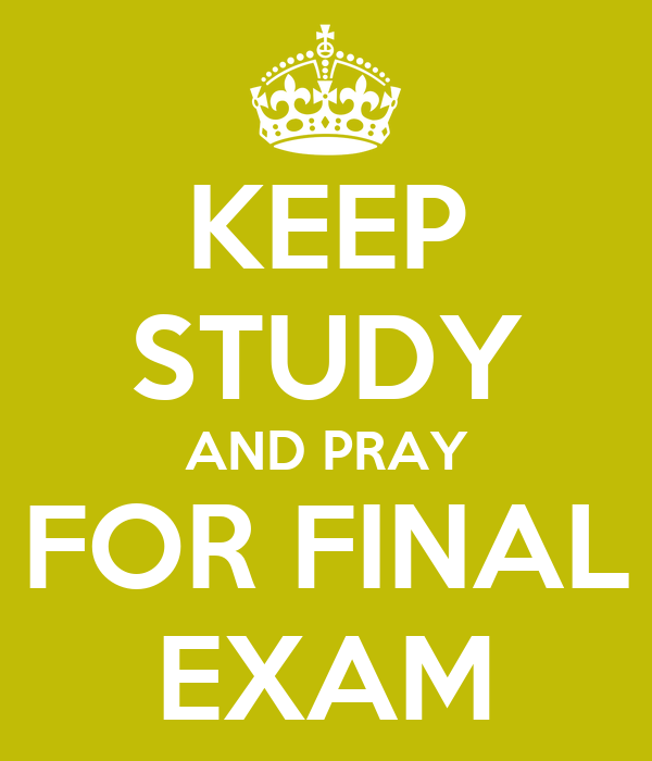 final eexam study How to cram for a test  study effectively you obviously won't have time to cover everything that might be on the test,.