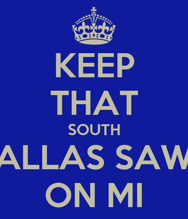 keep that south dallas sawg on mi poster south dallas boy keep