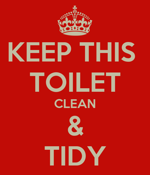 KEEP THIS TOILET CLEAN & TIDY Poster | cesar | Keep Calm-o-Matic