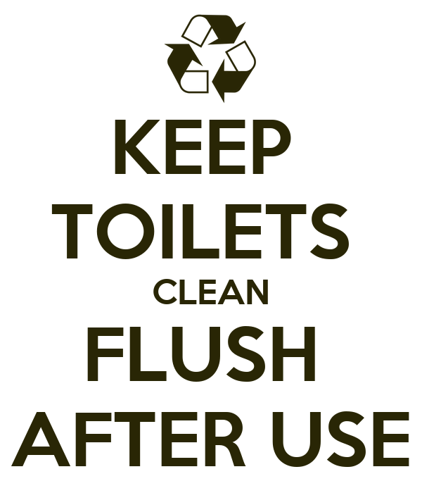 KEEP TOILETS CLEAN FLUSH AFTER USE Poster | FAATIMA | Keep