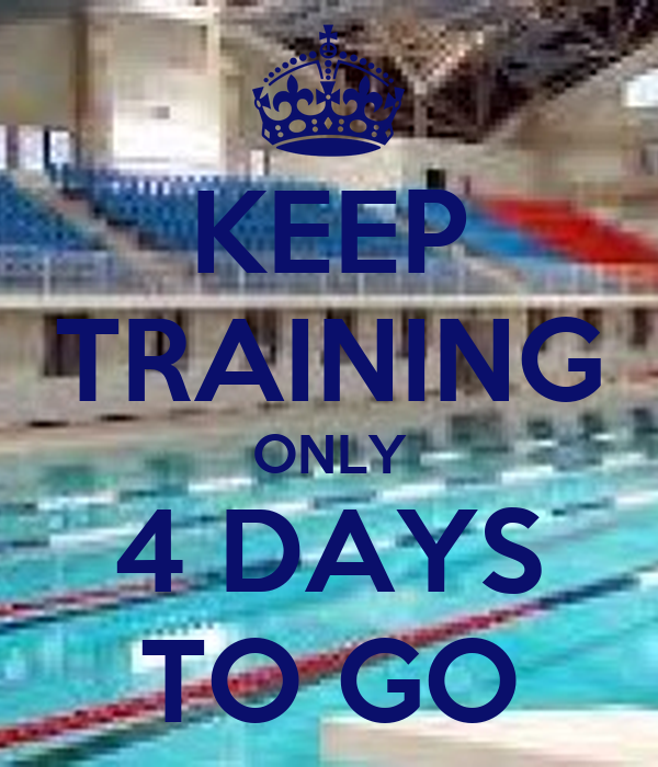 Keep Training Only 4 Days To Go