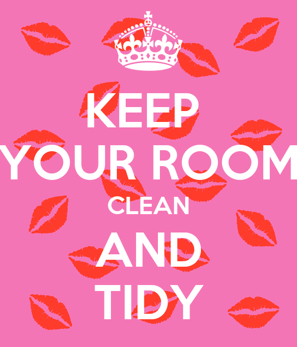 Keep Your Room Clean And Tidy Poster Paula Keep Calm O