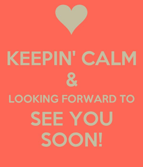 looking forward meet you