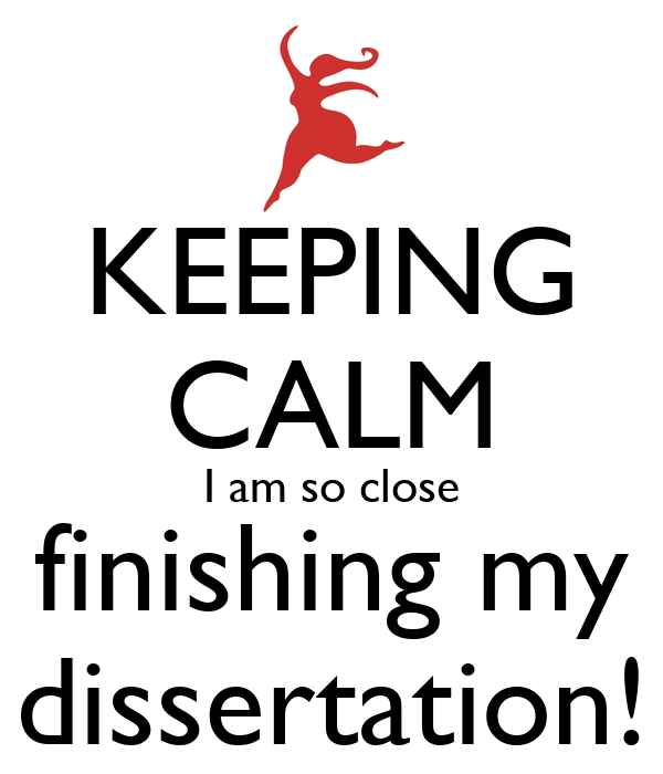finish my dissertation In my case, i got my final edits at 11 pm the night before my dissertation was due luckily, there weren't a lot of changes to make, and there were no printer fiascos i finished the edits by midnight and had the whole thing printed off by about 2 in the morning.