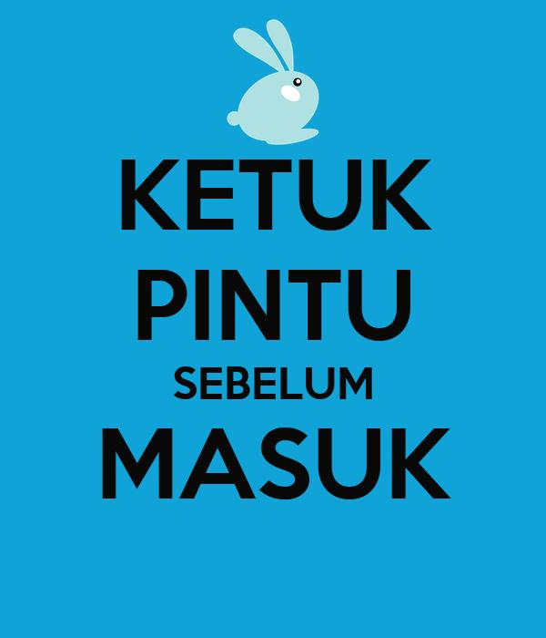KETUK PINTU SEBELUM MASUK Poster   NatasyaAtmim   Keep ...