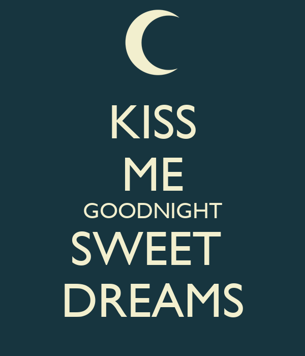 Kiss Me Goodnight Sweet Dreams Poster Angel Keep Calm O Matic