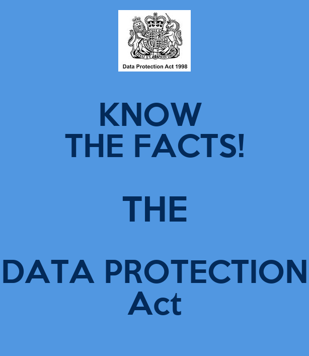data protection act Home page data protection act: guidance on compliance data protection act: guidance on compliance notes for guidance on the implementation of the data protection act (dpa)1998.