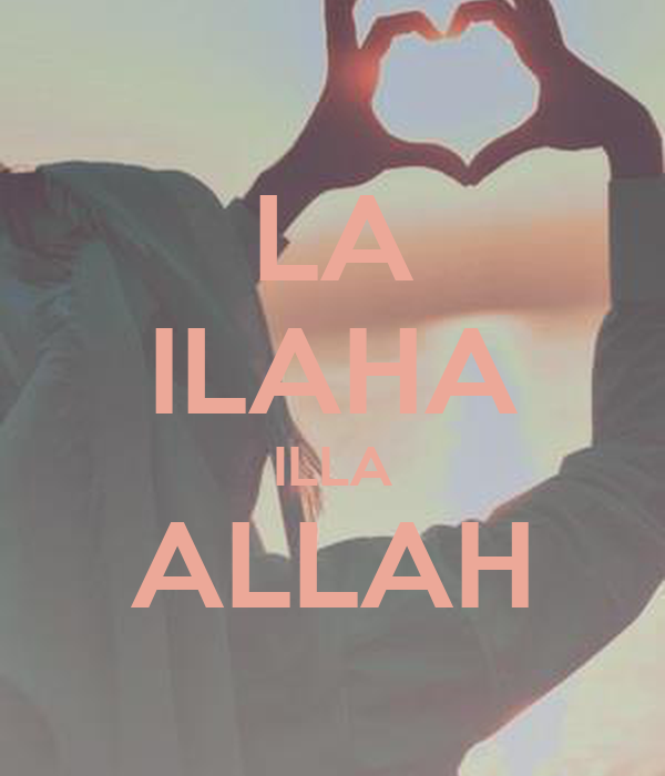La ilaha illa allah poster layla keep calm o matic - Centre comercial la illa ...