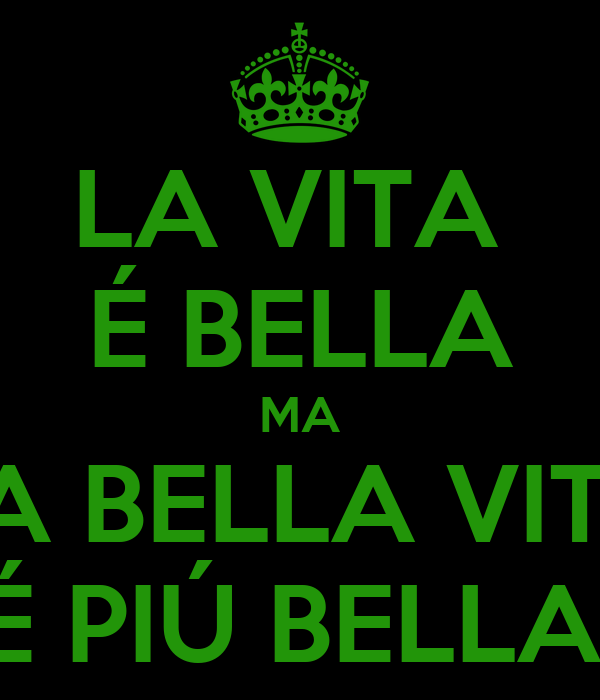 la vita bella ma la bella vita pi bella poster davide keep calm o matic. Black Bedroom Furniture Sets. Home Design Ideas