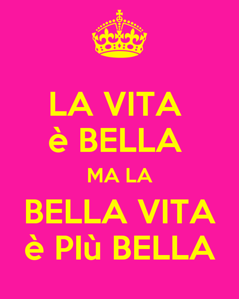 la vita bella ma la bella vita pi bella poster lisa keep calm o matic. Black Bedroom Furniture Sets. Home Design Ideas
