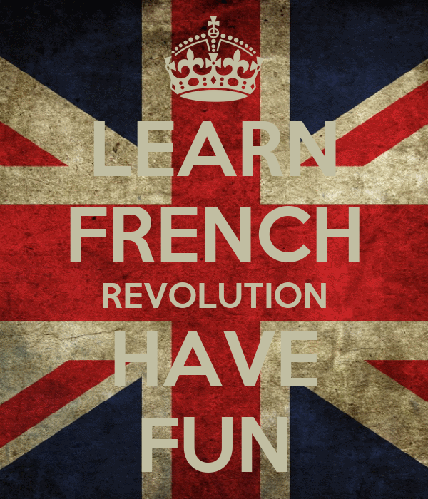 Learn French Revolution Have Fun Poster Ffion Keep