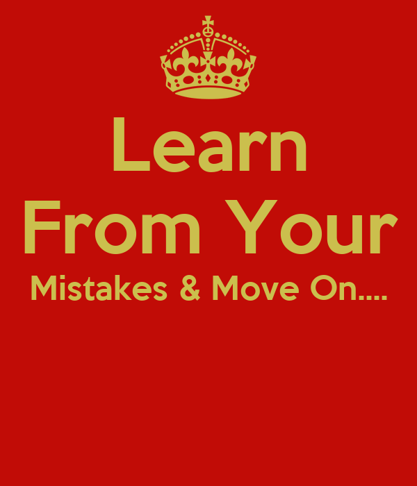 dont learn from your own mistakes essay