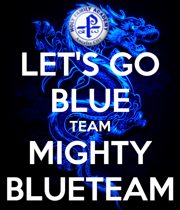 Top LET'S GO BLUE TEAM MIGHTY BLUETEAM Poster | Glan Manalo | Keep  PG15