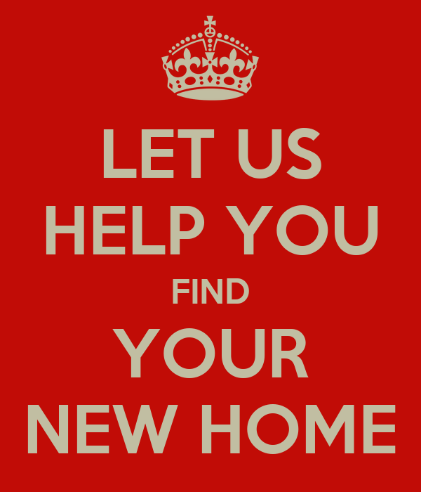Let us help you find your new home keep calm and carry for Find a picture of your home
