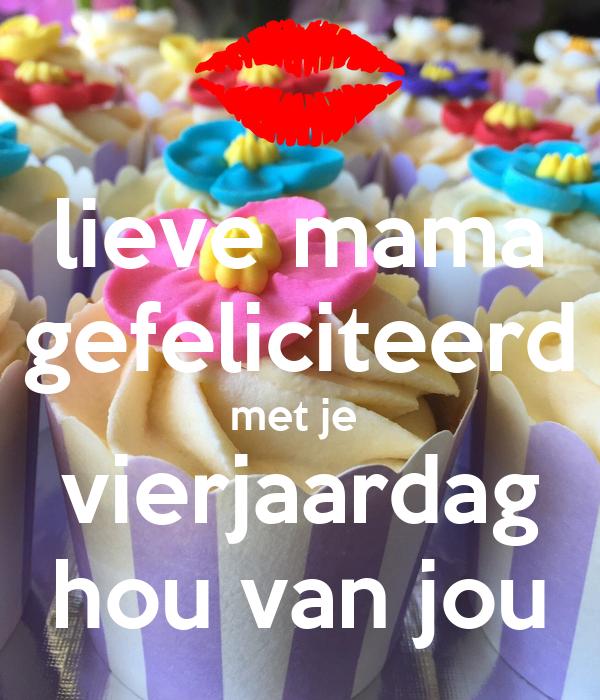gefeliciteerd liefste mama