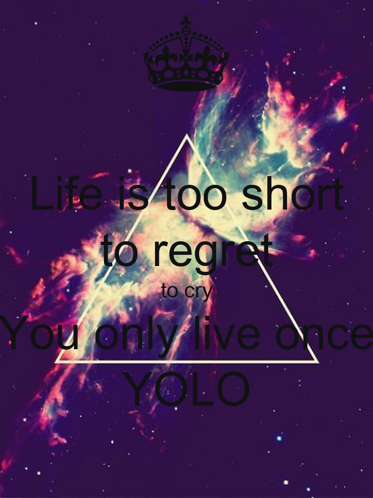 Yolo Wallpaper For Iphone Yolo wallpaper for iphone youYou Only Live Once Wallpaper
