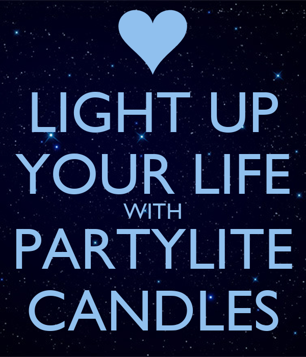 light up your life with partylite candles poster sharnii keep calm o matic. Black Bedroom Furniture Sets. Home Design Ideas