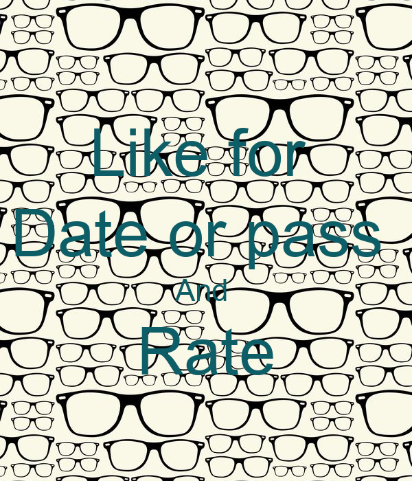 LIKE FOR RATE AND DATE OR PASS - KEEP CALM AND CARRY ON Image ...