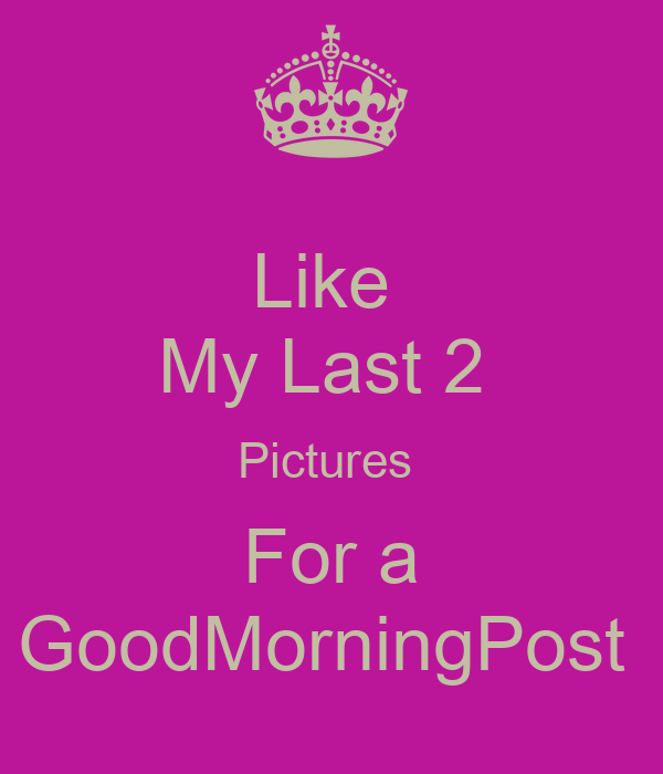 Like For A Goodmorning Post