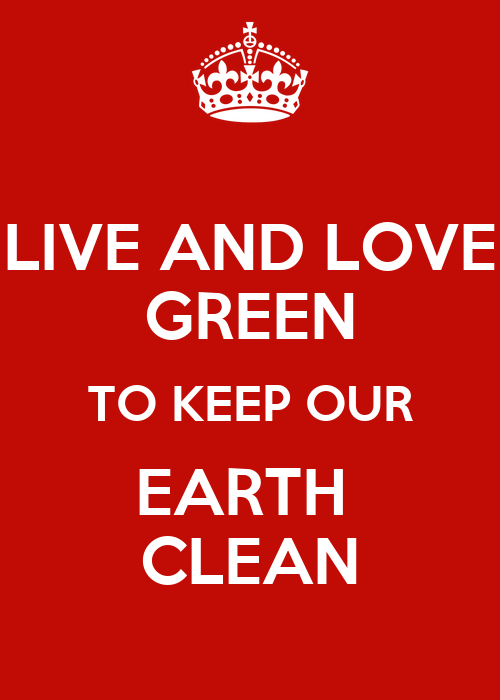 how to keep our environment clean and green