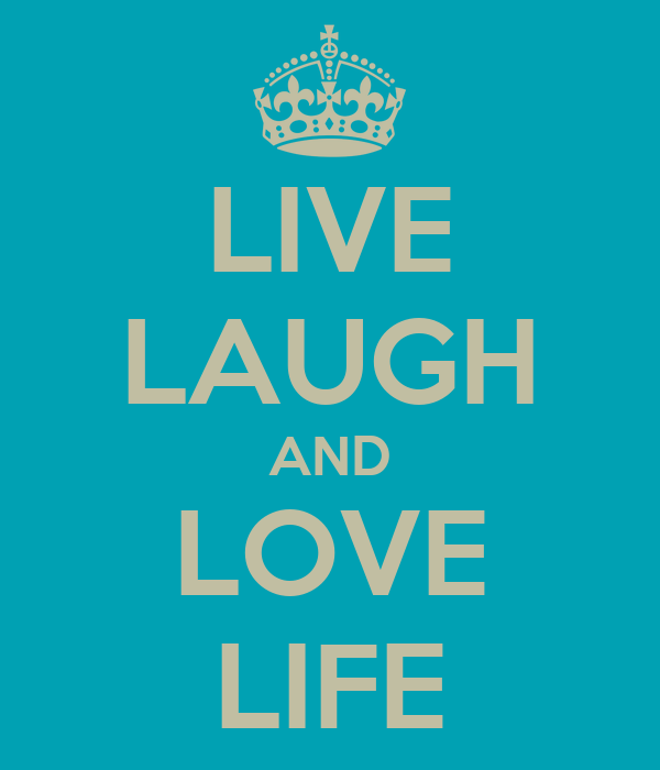 live laugh and love life poster