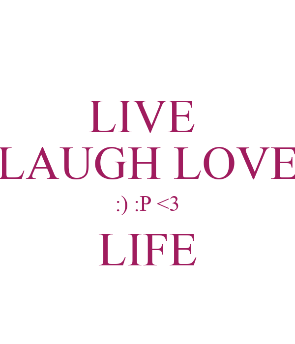 live laugh love p