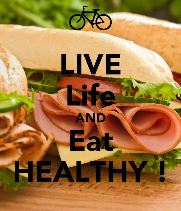 how to eat and live healthy