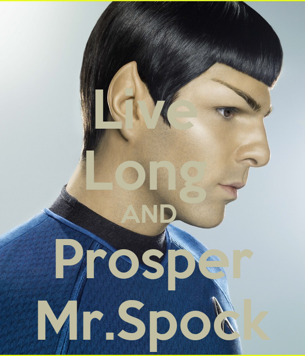 Live Long AND Prosper Mr.Spock Poster | britney