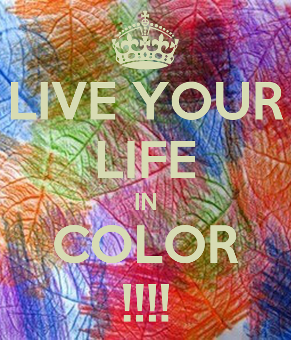 Online coaching companies, live your life in color quote, public ...