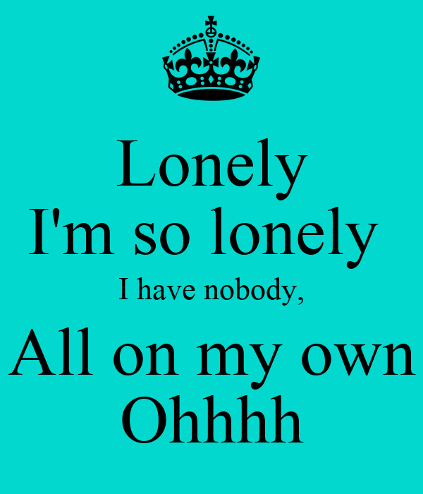 I M So Lonely