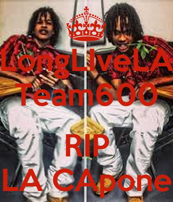 Longlivela Team600 Rip La Capone Poster La Keep Calm O