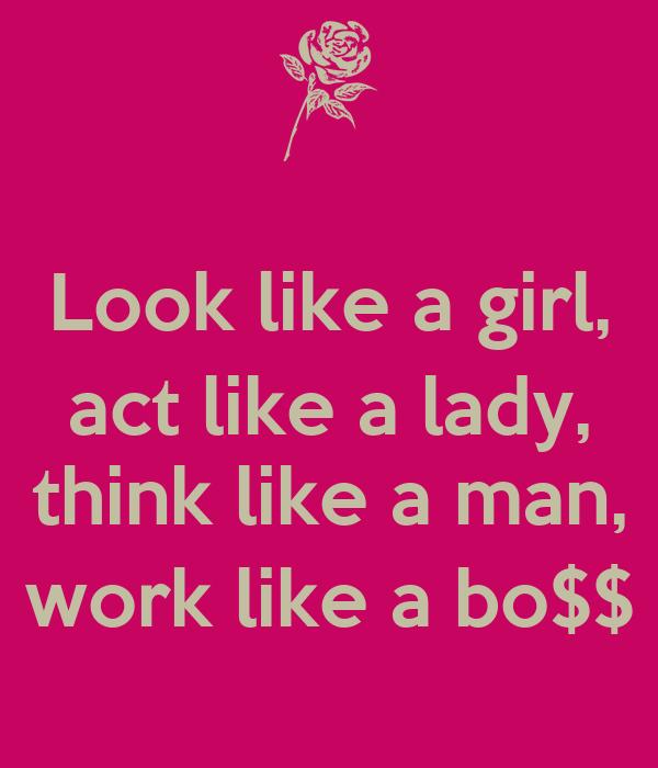 Act like a lady think like a man online