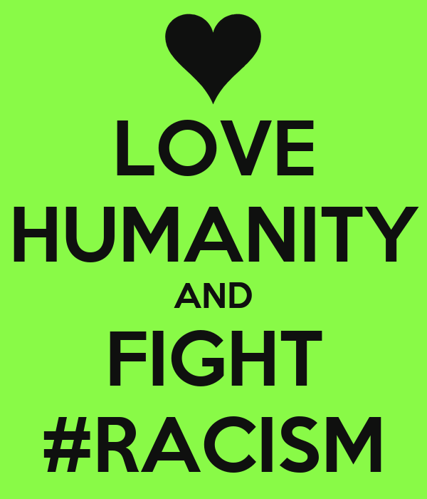 Love Humanity And Fight Racism Poster Bastien Keep