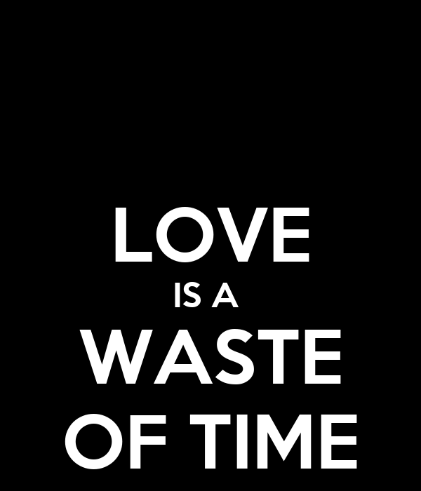 LOVE IS A WASTE OF TIME Poster
