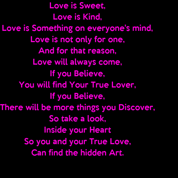 Love Finds You Quote: Love Is Sweet, Love Is Kind, Love Is Something On Everyone