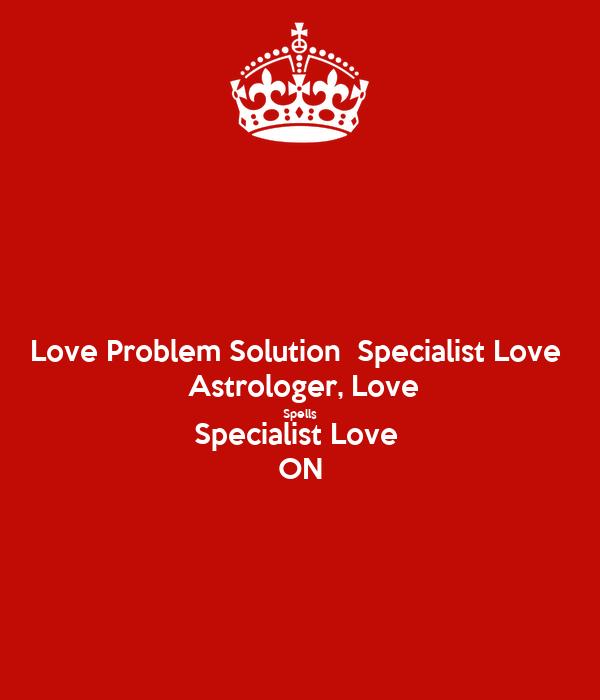 love problem solution specialist love astrologer love spells specialist love on poster. Black Bedroom Furniture Sets. Home Design Ideas