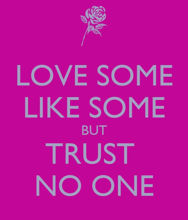 Trust None Quotes. QuotesGram